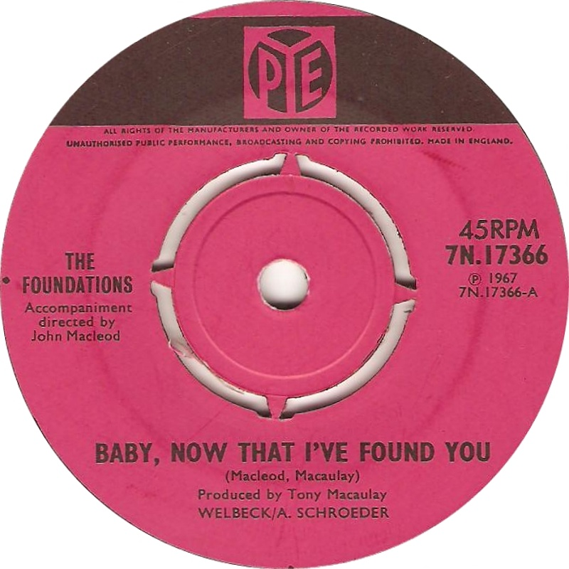 The Foundations / Baby Now That I've Found You