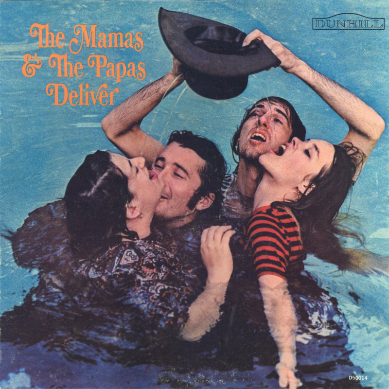 DELIVER by The Mamas And The Papas (1966)