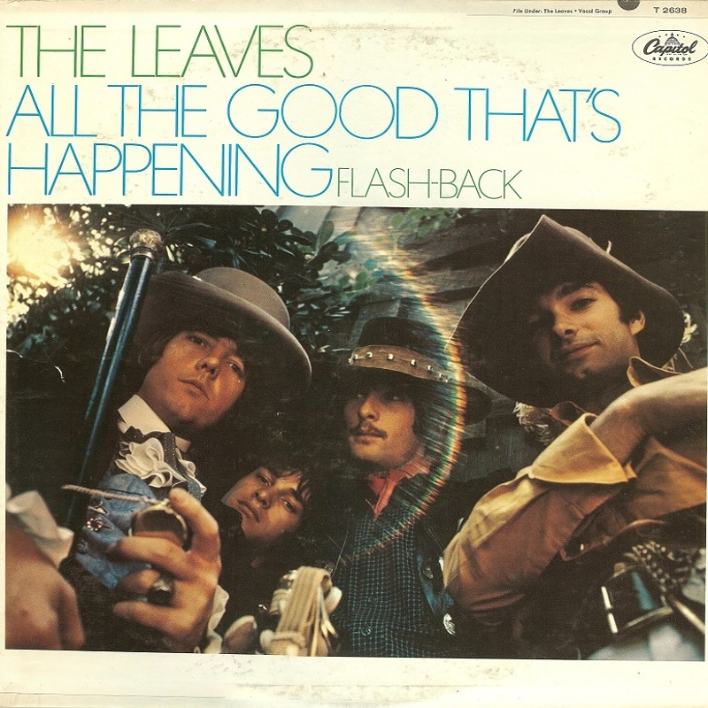 ALL THE GOOD THAT'S HAPPENING by The Leaves (1967)