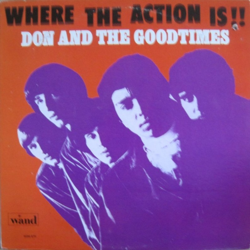 WHERE THE ACTION IS!! by Don And The Goodtimes (1967)
