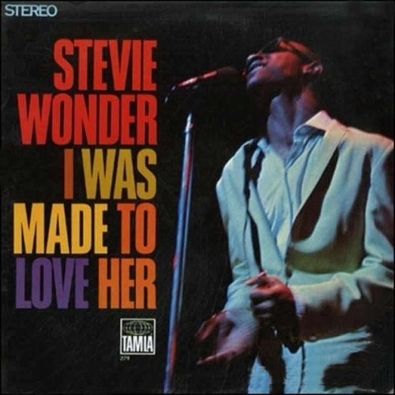 I WAS MADE TO LOVE HER / Stevie Wonder (1967)