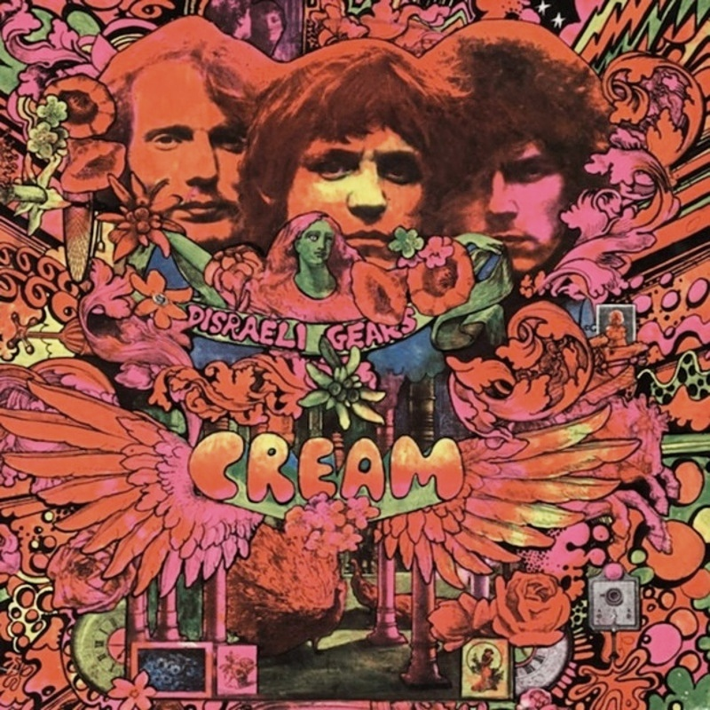 DISRAELI GEARS by Cream (1967)