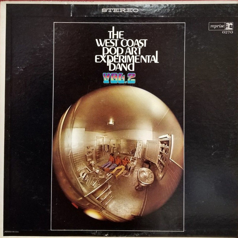 VOLUME 2 by West Coast Pop Art Experimental Band (1967)