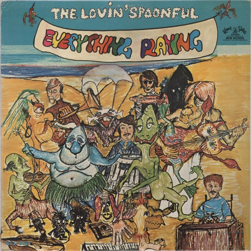 EVERYTHING PLAYING by The Lovin' Spoonful (1967) Kama Sutra