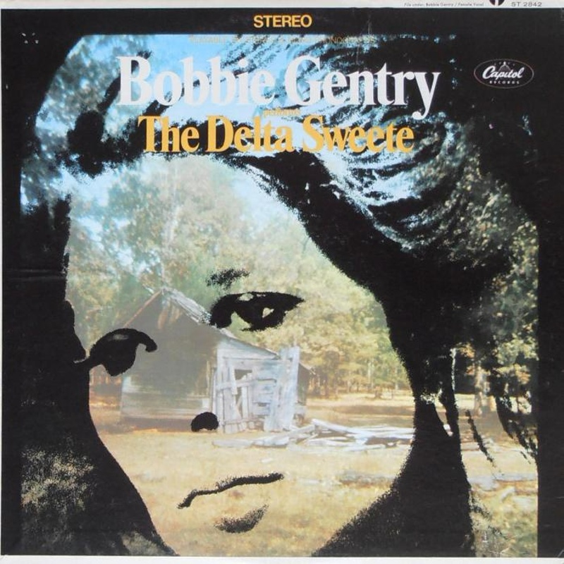 THE DELTA SWEETE by Bobbie Gentry (1968)
