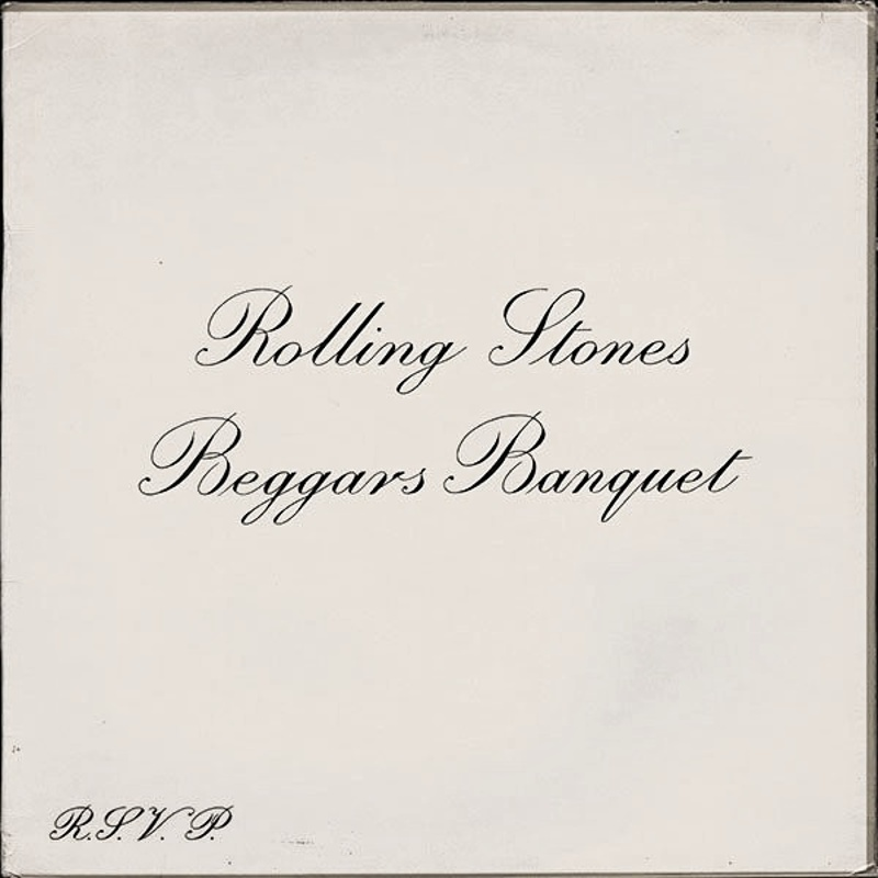 BEGGARS BANQUET by The Rolling Stones (1968)