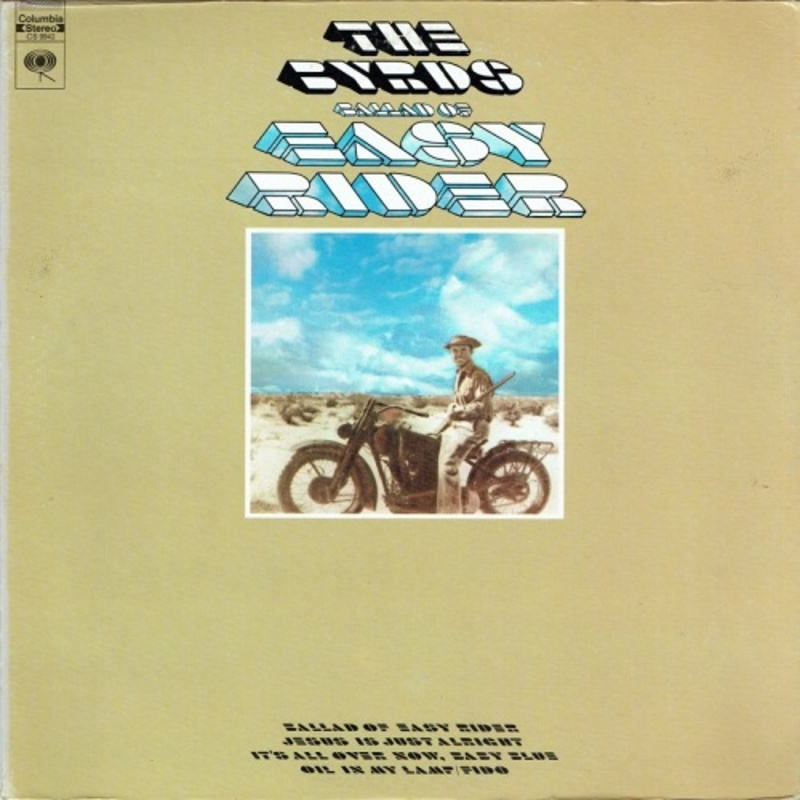 BALLAD OF EASY RIDER by The Byrds (1969) Columbia