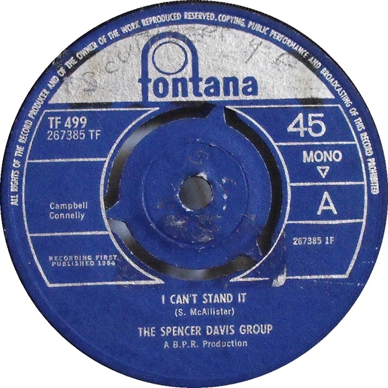 The Spencer Davis Group - I Can't Stand It / Midnight Train (Fontana) 1964