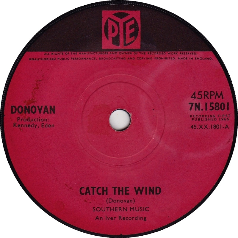 Catch The Wind / Why Do You Treat Me Like You Do (Pye) 1965