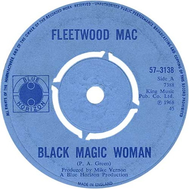 Fleetwood Mac - Black Magic Woman / The Sun Is Shining (Blue Horizon) 1968