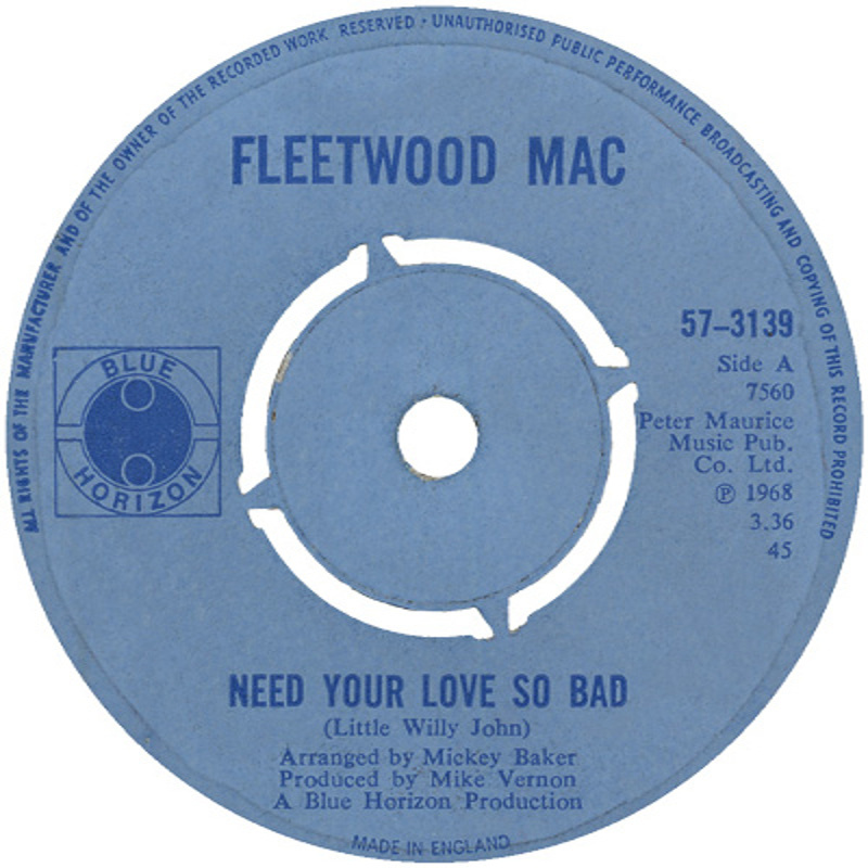 Fleetwood Mac - Need Your Love So Bad / Stop Messin' Round (Blue Horizon) 1968