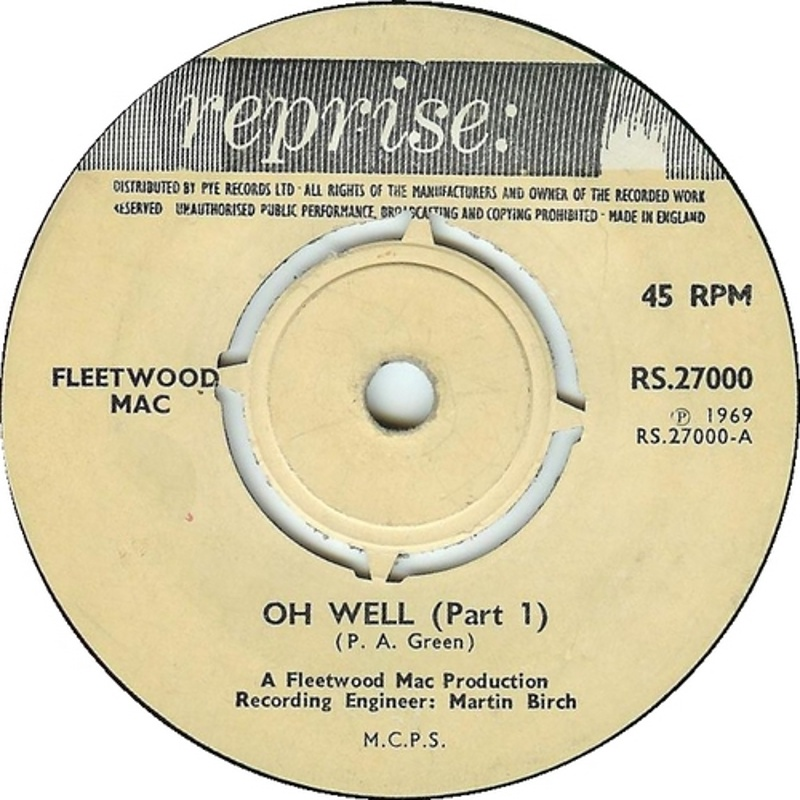 Fleetwood Mac - Need Your Love So Bad / No Place To Go  (Reprise) 1969