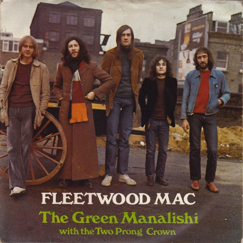 Fleetwood Mac - The Green Manalishi (With The Two Prong Crown) / World In Harmony (Reprise) 1970