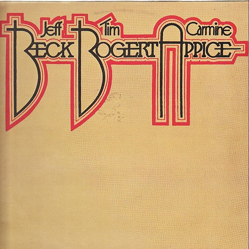 Beck, Bogert and Appice / BECK, BOGERT AND APPICE (Epic) 1973