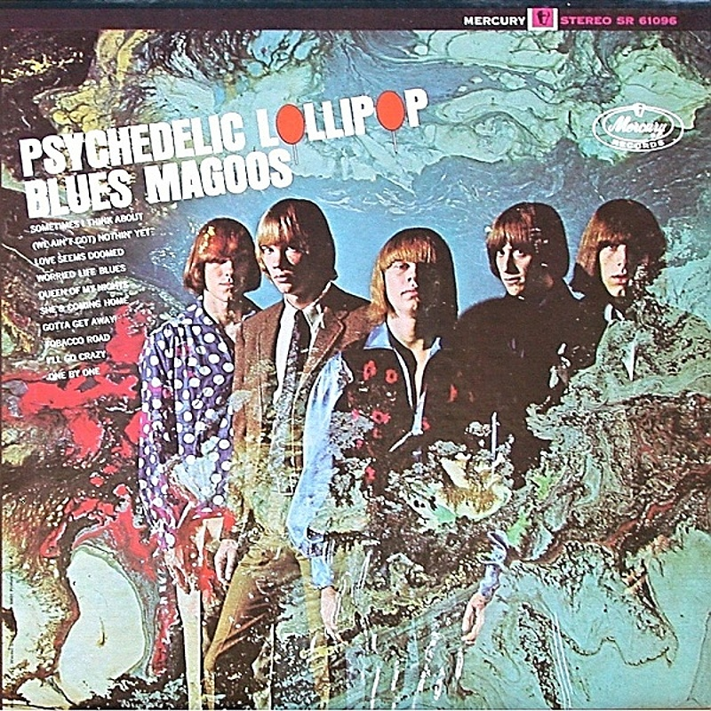 The Blues Magoos / PSYCHEDELIC LOLLIPOP (Mercury) 1966