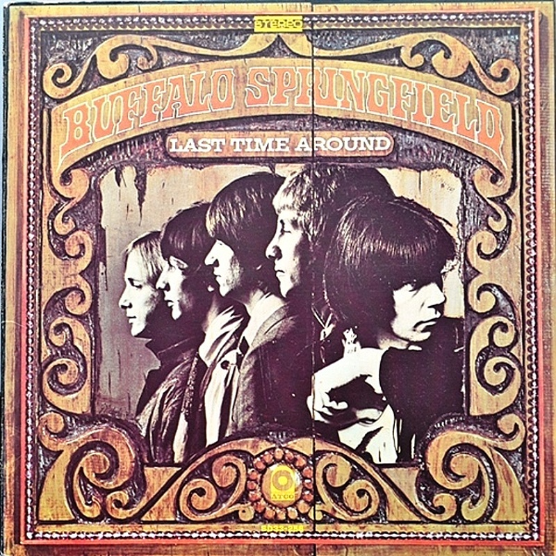 Buffalo Springfield / LAST TIME AROUND (Atco) 1968
