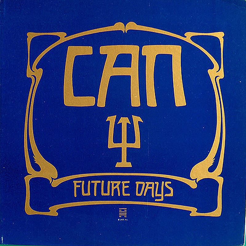Can / FUTURE DAYS (United Artists) 1973