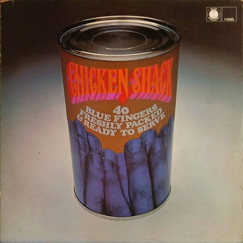 Chicken Shack / FORTY BLUE FINGERS FRESHLY PACKED AND READY TO SERVE (Blue Horizon) 1968