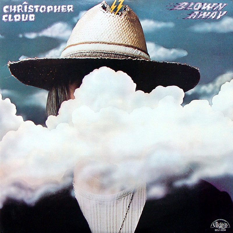 Christopher Cloud / BLOWIN' AWAY (Chelsea) 1973