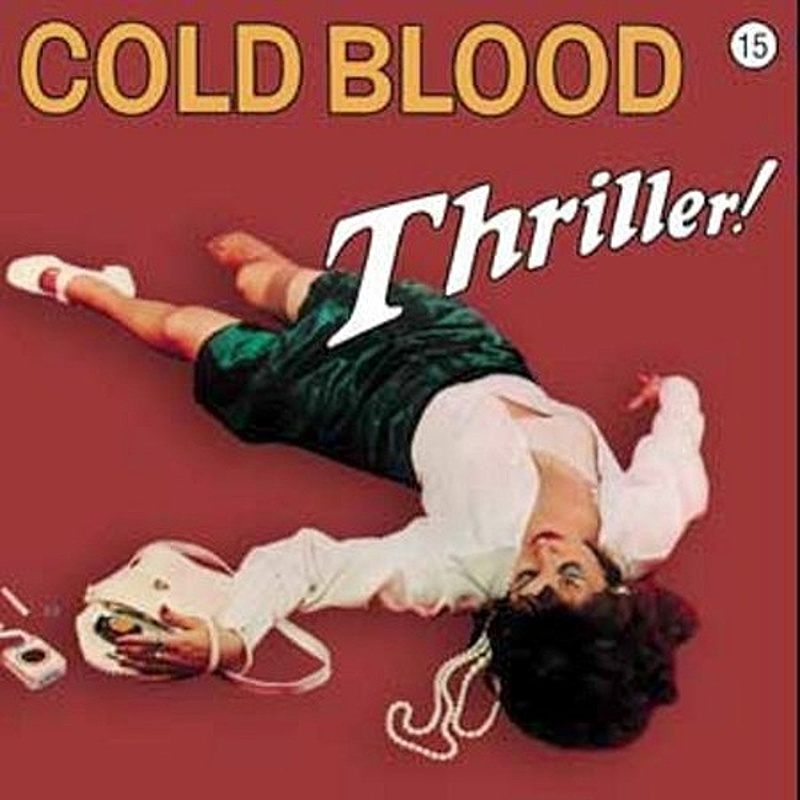 Cold Blood / THRILLER (Reprise) 1973