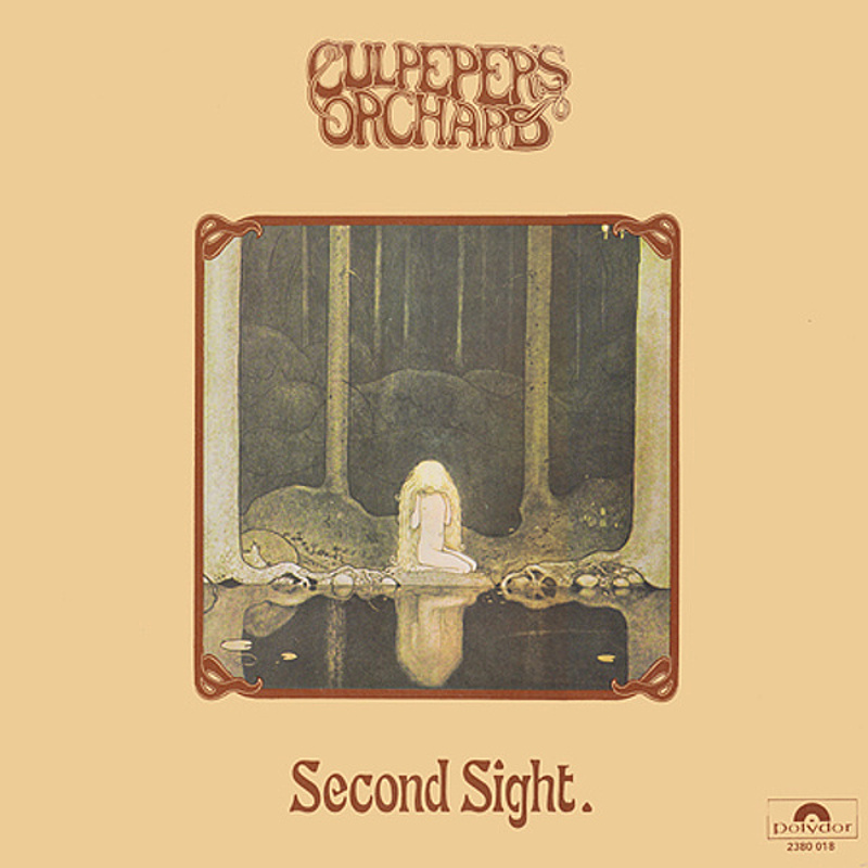 Culpeper's Orchard / SECOND SIGHT (Polydor) 1972