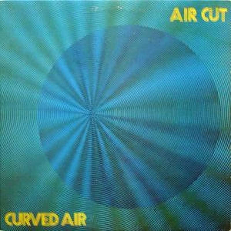 Curved Air / AIR CUT (Warner Brothers) 1973