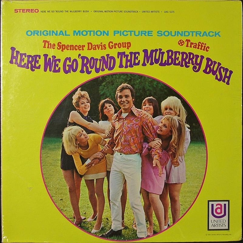 The Spencer Davis Group / HERE WE GO ROUND THE MULBERRY BUSH (Soundtrack) (United Artists) 1967