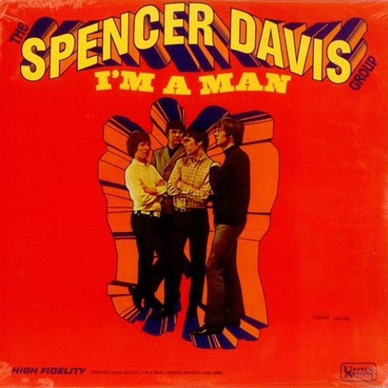 The Spencer Davis Group / I'M A MAN (United Artists) 1966