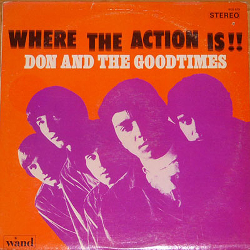 Don And The Goodtimes / WHERE THE ACTION IS (Wand) 1966