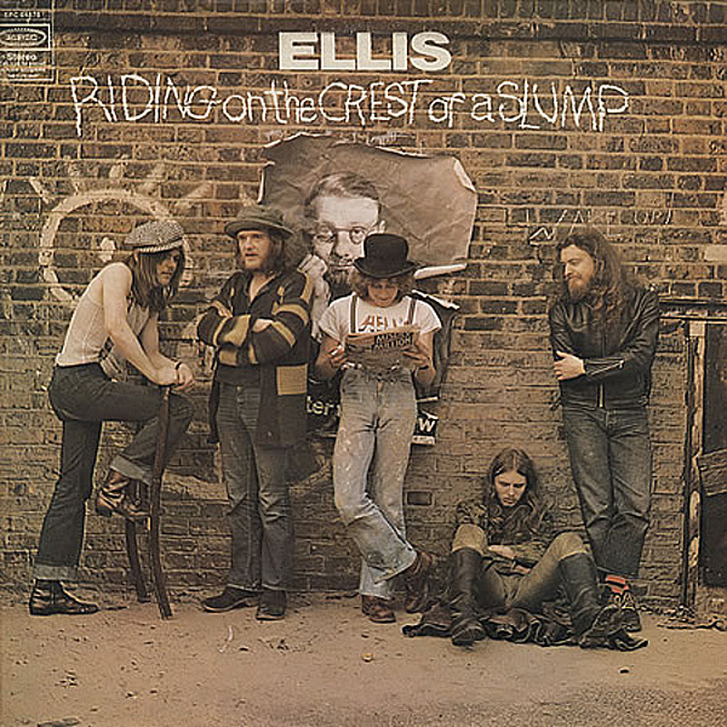 Ellis / RIDING ON THE CREST OF A SLUMP (Epic) 1972