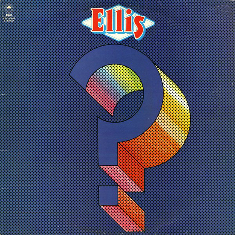 Ellis / WHY NOT? (Epic) 1973