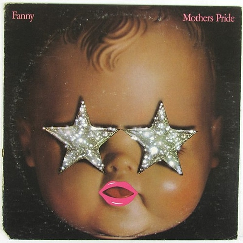 Fanny / MOTHER'S PRIDE (Reprise) 1973