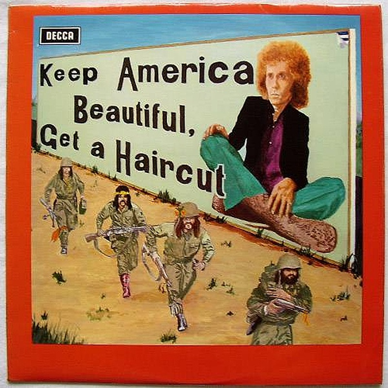 Ray Fenwick / KEEP AMERICA BEAUTIFUL GET A HAIRCUT (Decca) 1971