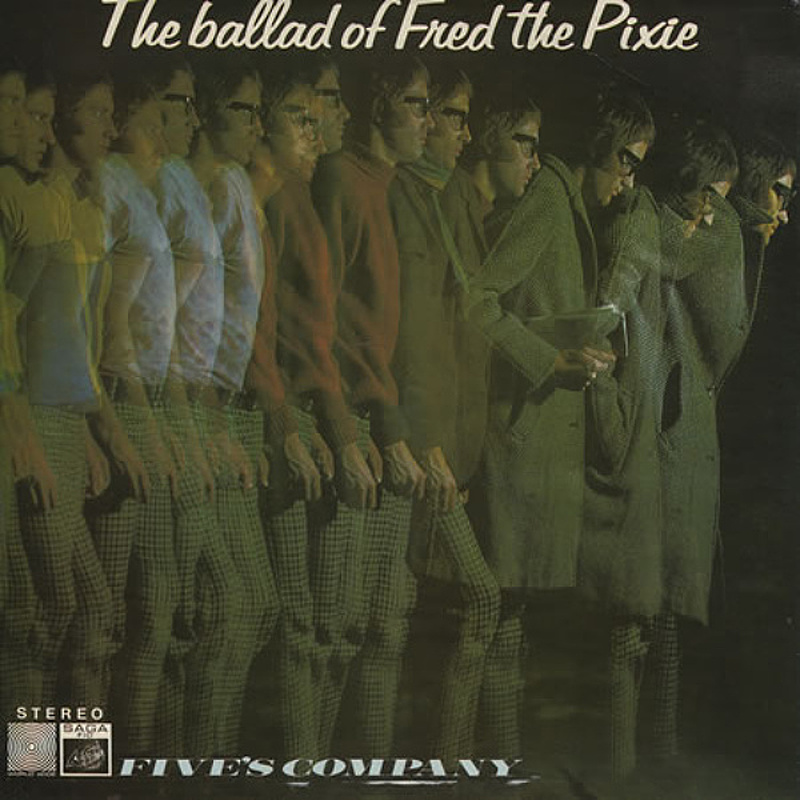 Five's Company / THE BALLAD OF FRED THE PIXIE (Saga) 1969