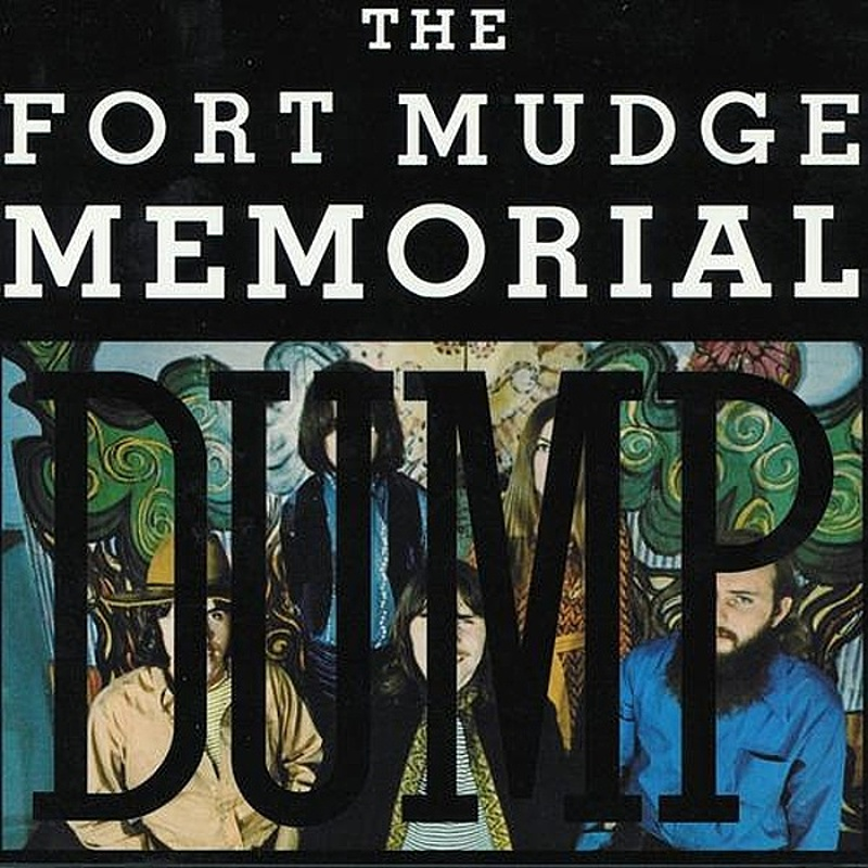 The Fort Mudge Memorial Dump / FORT MUDGE MEMORIAL DUMP (Mercury) 1970