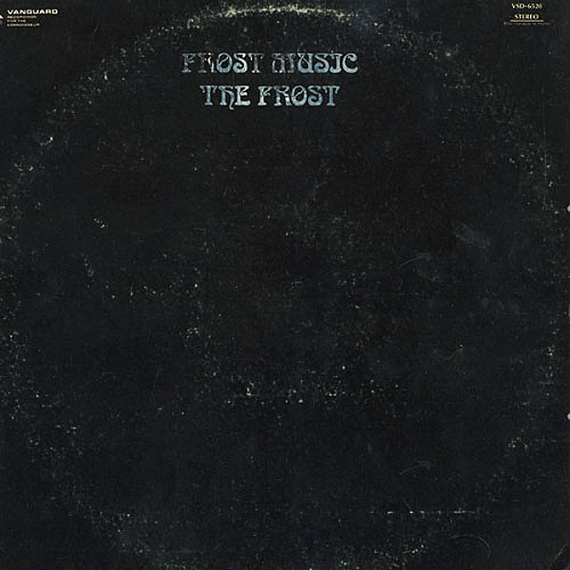 The Frost / FROST MUSIC (Vanguard) 1969