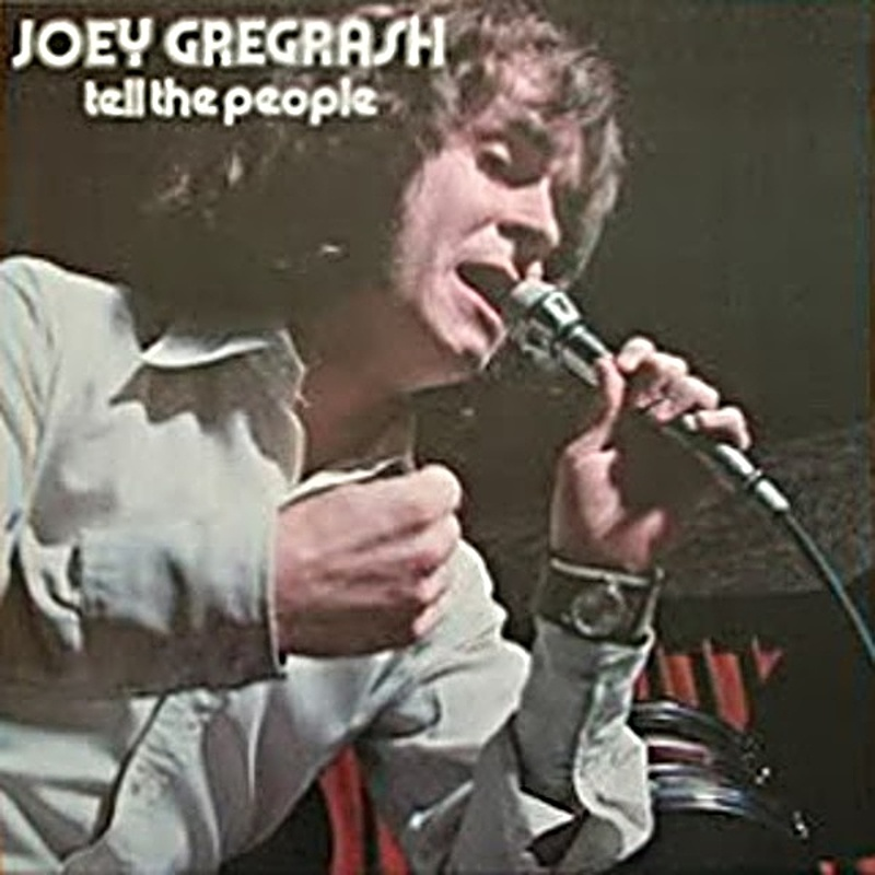 Joey Gregorash / TELL THE PEOPLE (Polydor) 1972