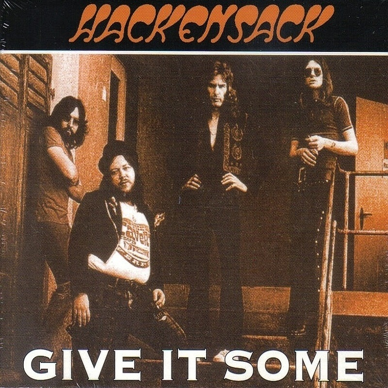 Hackensack / GIVE IT SOME