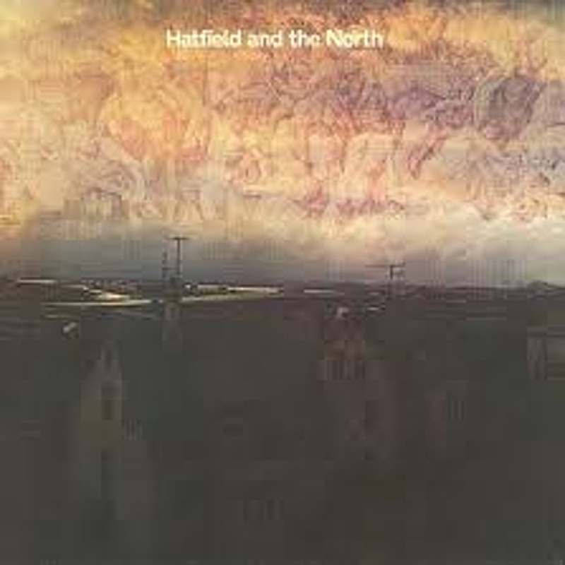 Hatfield Аnd The North / HATFIELD AND THE NORTH (Virgin) 1974