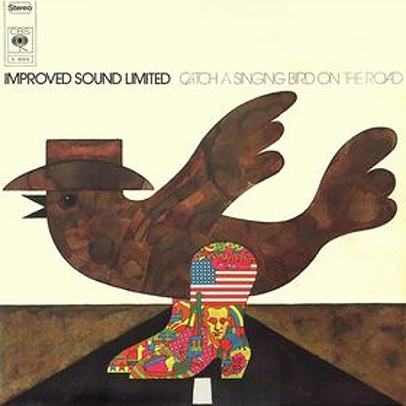 Improved Sound Limited / CATCH A SINGIN' BIRD (CBS) 1973
