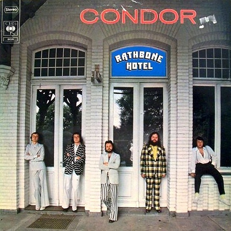 Improved Sound Limited / RATHBONE HOTEL (CBS) 1976 (as Condor)