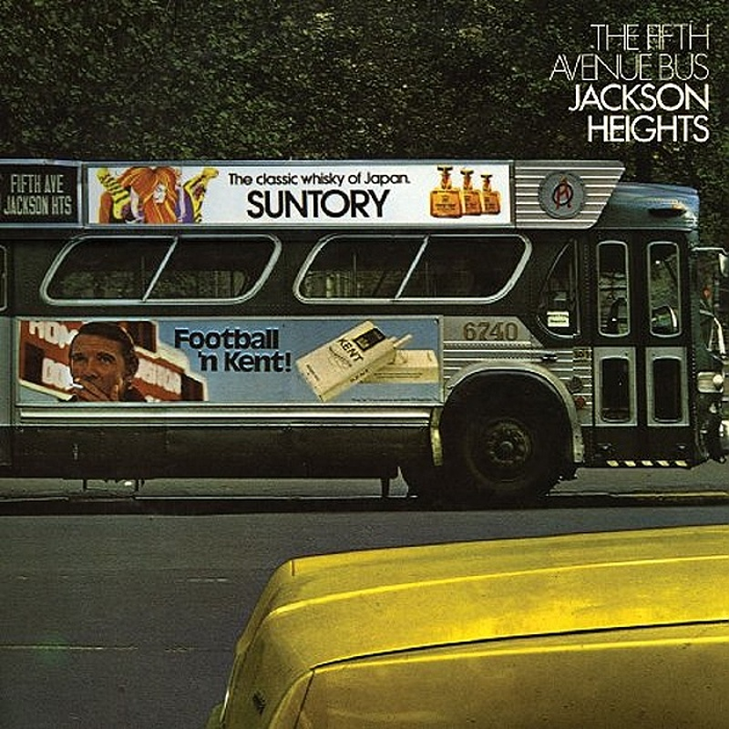Jackson Heights / 5th AVENUE BUS (Vertigo) 1972
