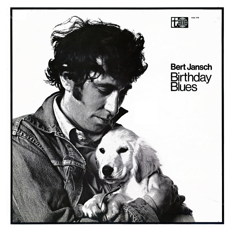 Bert Jansch / BIRTHDAY BLUES (Transatlantic) 1968