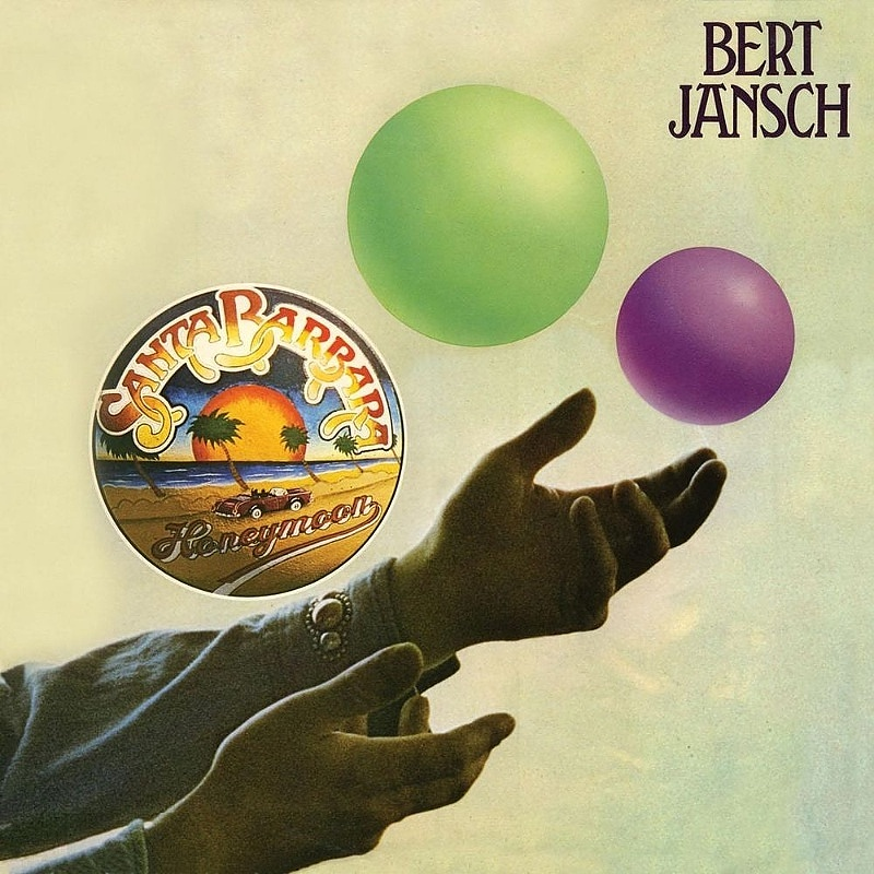 Bert Jansch / SANTA BARBARA HONEYMOON (Charisma) 1975