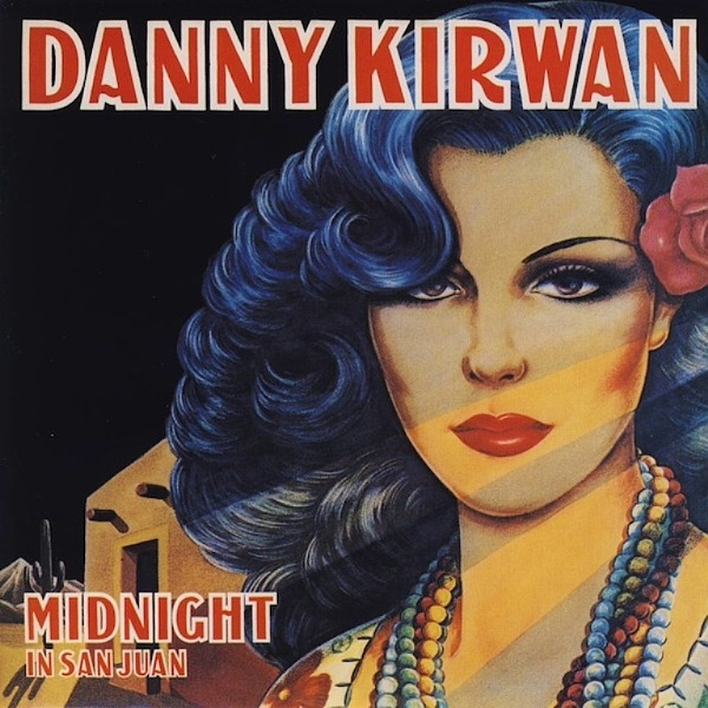 Danny Kirwan / MIDNIGHT IN SAN JUAN (DJM) 1976