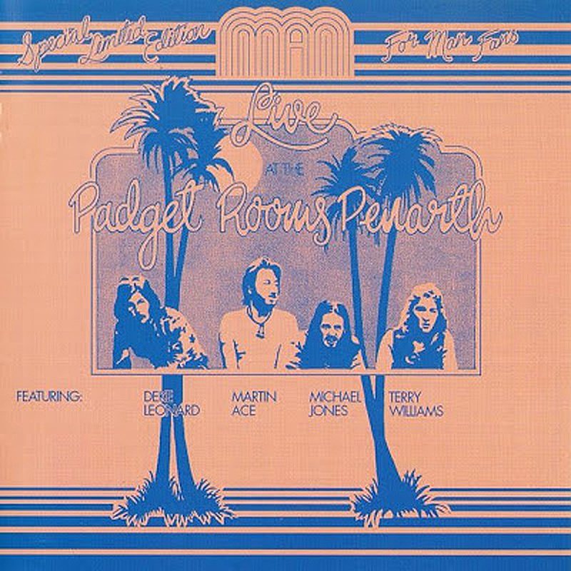 Man / LIVE AT THE PADGET ROOMS PENARTH (United Artists) 1972