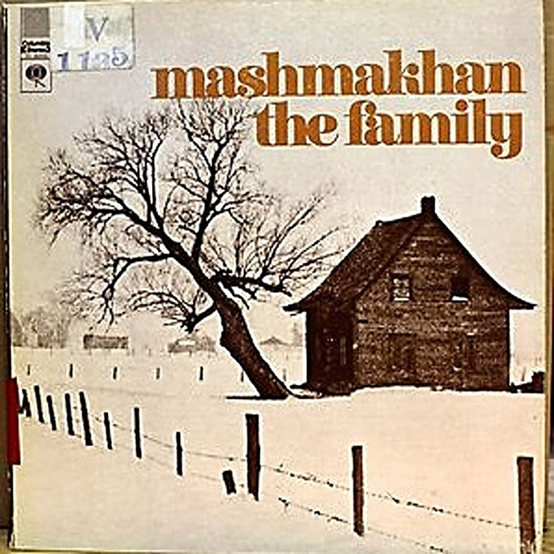 Mashmakhan / THE FAMILY (Columbia) 1971