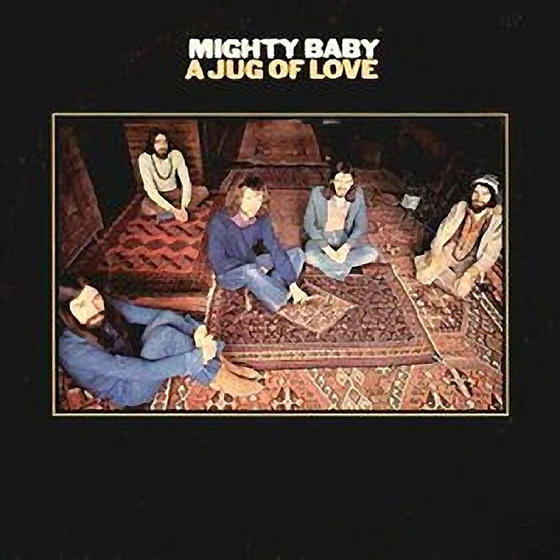 Mighty Baby / A JUG OF LOVE (Blue Horizon) 1971