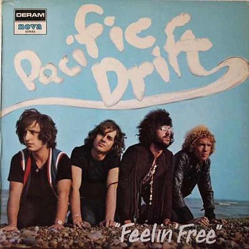 Pacific Drift / FEELIN' FREE (Deram) 1970