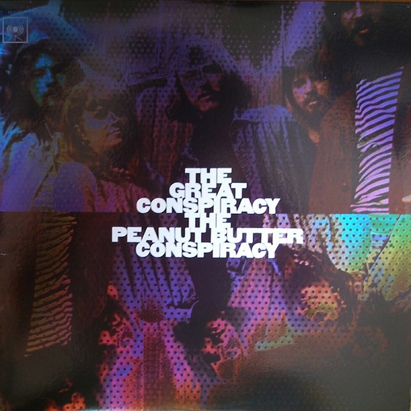 The Peanut Butter Conspiracy / THE GREAT CONSPIRACY (Columbia) 1967